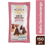 Baño De Chocolate AGUILA Semi Amargo Pou 150 Grm